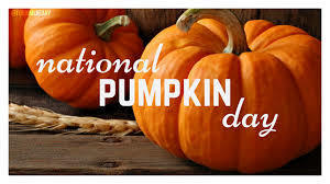It is National Pumpkin Day!!!