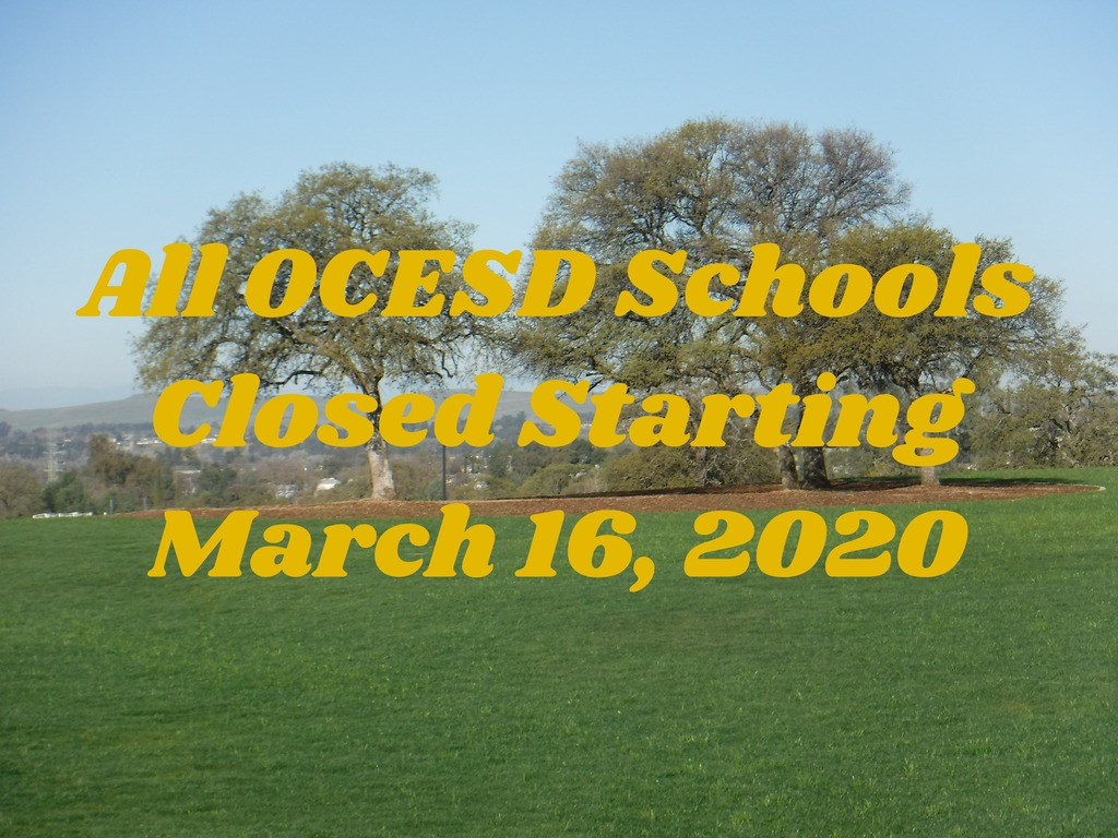 All OCESD Schools Closed Starting March 16, 2020
